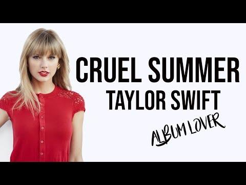 Taylor Swift – Cruel Summer [ Lyrics ] Album Lover
