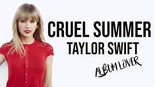 Taylor Swift - Cruel Summer [ Lyrics ] Album Lover Video