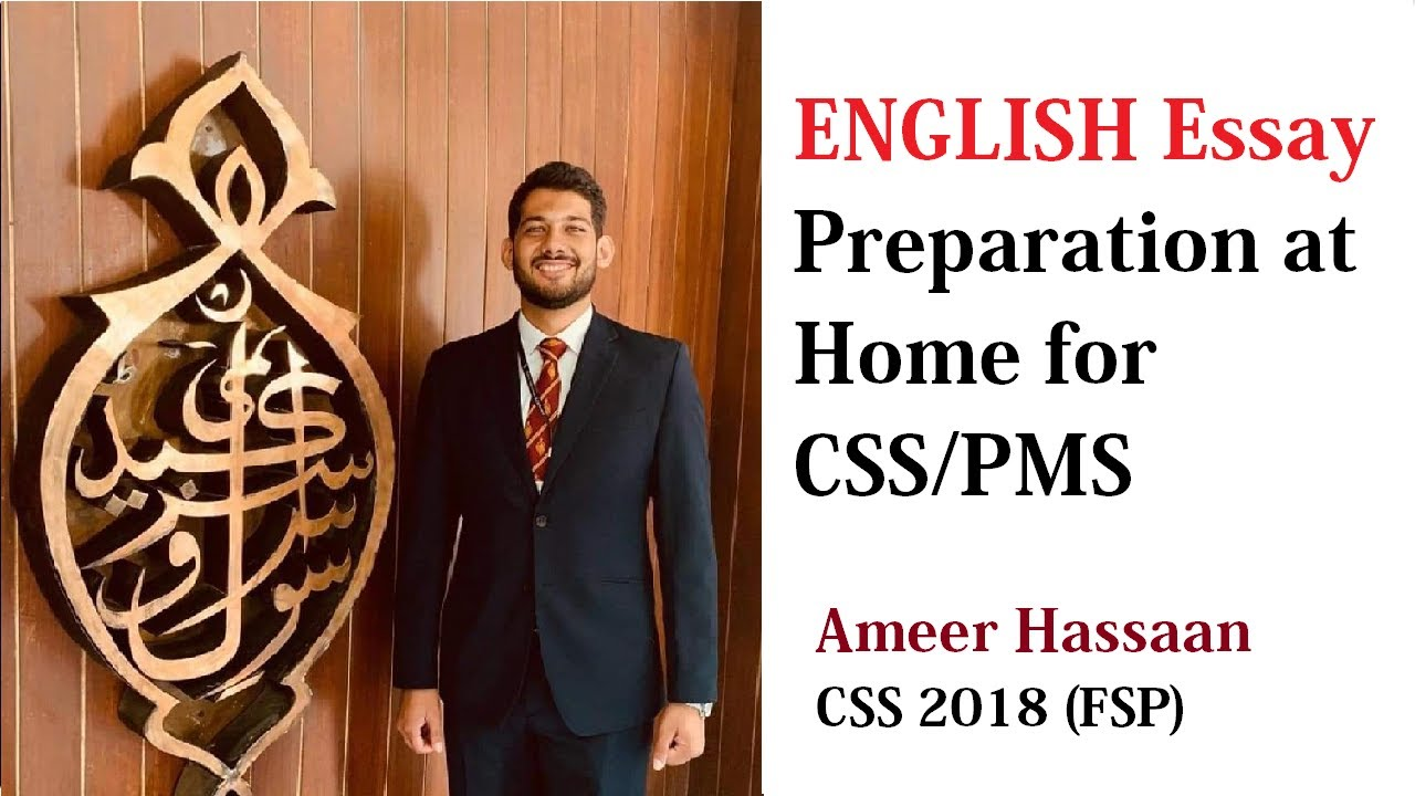 ENGLISH Essay Preparation at Home for CSS/PMS | Ameer Hassaan FSP
