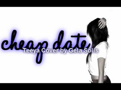 Cheap Date (Gela Solis Cover)