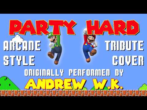 PARTY HARD BY ANDREW W.K. (VIDEO GAME STYLE COVER TRIBUTE) - ARCADIA MANIA