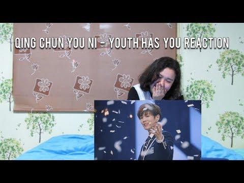 Shy Reacts: Qing Chun You Ni  - Youth Has You  (青春有你)