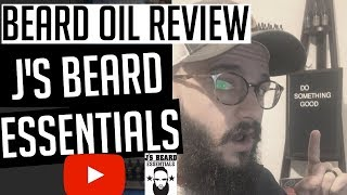 Beard Oil Review | J's Beard Essentials // Faithfully Bearded