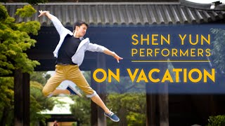 Vacation Vlog 2019: Shen Yun Performers Offstage