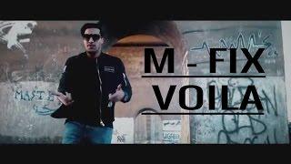 M-Fix – Voila 2017 (Clip + Lyrics + MP3)