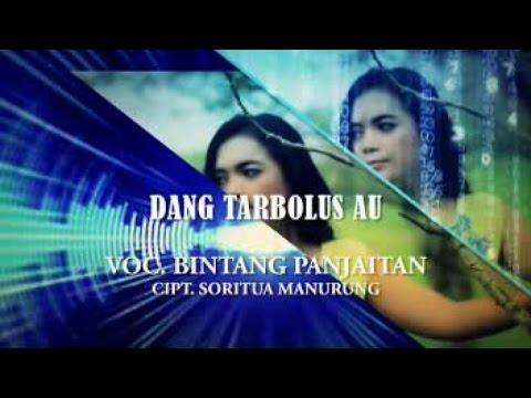 BINTANG PANJAITAN - DANG TARBOLUS AU