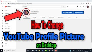 How To Change YouṪube Profile Picture on Desktop - 2021