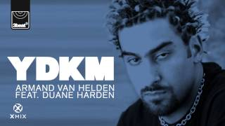Armand Van Helden feat Duane Harden - You Don