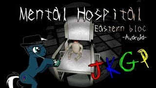 JKGP - Android - Mental Hospital: Eastern Bloc (English)