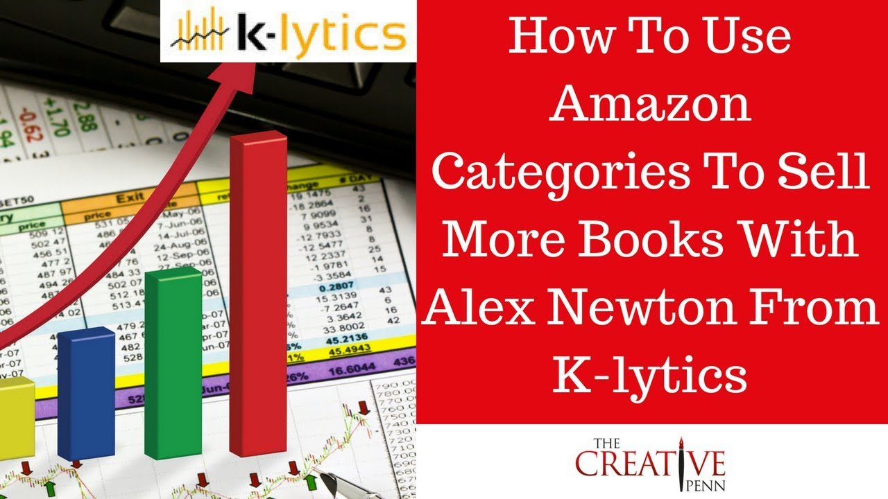 How To Use Amazon Categories To Sell More Books With Alex Newton From K-lytics
