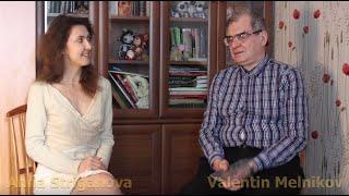 Anna Striganova intervjuas konatan rusian esperantiston Valentin Melnikov en Esperanto