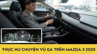 Thực hư chuyện vù ga trên Mazda 3 2020 | Autodaily