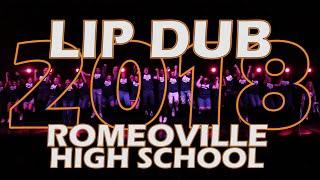 Romeoville High School Lip Dub 2018