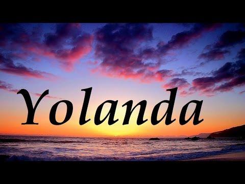 Yolanda, significado y origen del nombre