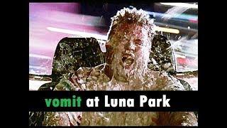 The vomit at Luna Park - scene