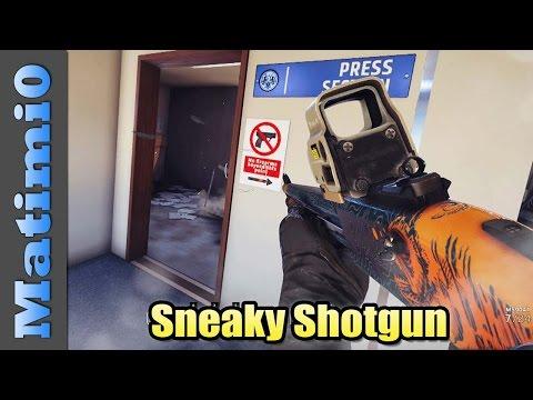 Sneaky Shotgun - Rainbow Six Siege