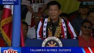 NTVL: Talumpati ni Pres. Duterte sa Kaamulan Festival sa Malaybalay, Bukidnon