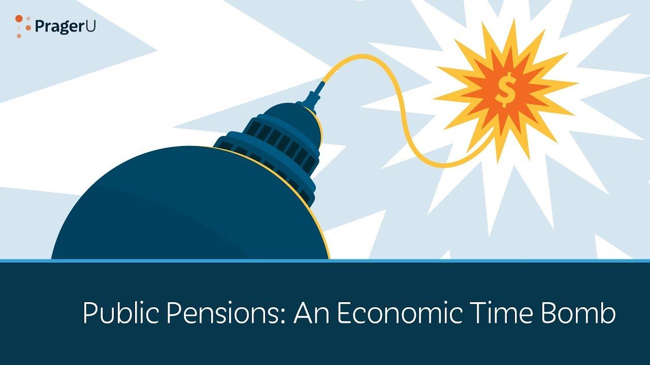 Public Pensions: An Economic Time Bomb