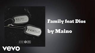 Maino - Family  (AUDIO) ft. Dios