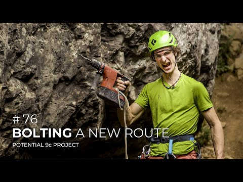 Adam Ondra #76: Bolting a New Route / Potential 9c Project