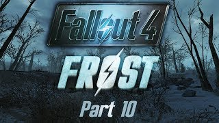 Fallout 4 Frost - Part 10 - The Old Guard