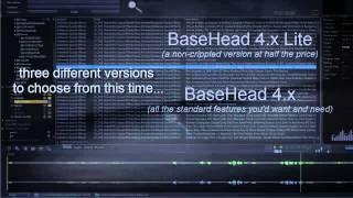 BaseHead 4.x Ultra Teaser