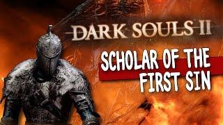 Dark Souls 2: Scholar of the First Sin - НОВЫЕ СТРАДАНИЯ!(Стрим)