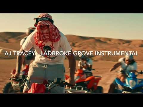 LADBROKE GROVE INSTRUMENTAL- AJ TRACEY