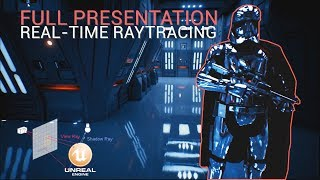 Unreal Engine + $150,000 GPU = Real-time Raytraced Star Wars (Full Presentation)