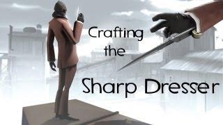 Team Fortress 2 - Crafting The Sharp Dresser
