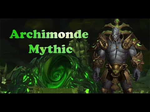 WoW - Hellfire Citadel Mythic - Archimonde [Warrior Arms POV]