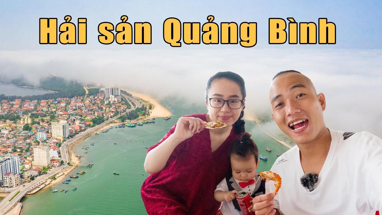 Ăn hải sản, ngắm biển mây ở Đồng Hới, Quảng Bình - Bật mí ngon bổ rẻ