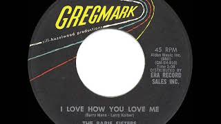 1961 HITS ARCHIVE: I Love How You Love Me - Paris Sisters