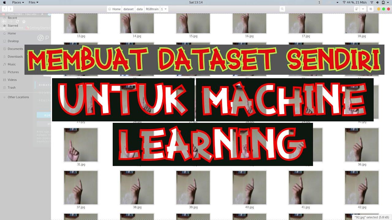 Membuat Dataset Sendiri Untuk Machine Learning | TUTORIAL ...