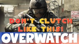 Don't CLUTCH Like This! CS:GO OVERWATCH