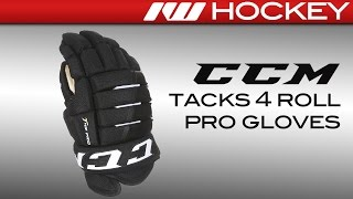 CCM Tacks 4 Roll Pro Glove Review