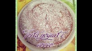"RICETTA ""Torta Yogurt e Cocco"" Thumbnail"