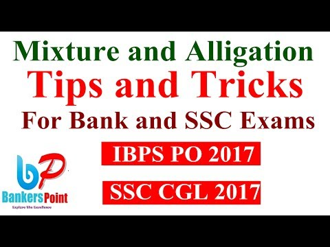 Mixture and Alligation tricks For bank po and ssc | IBPS | PO | CLERK | RRB | CGL