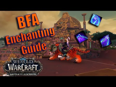 Battle for Azeroth (Beta) - Enchanting Guide and Overview! New Materials and Recipes!