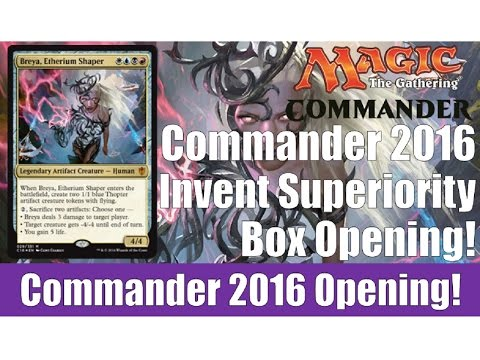 MTG Commander 2016 Invent Superiority Box Opening!