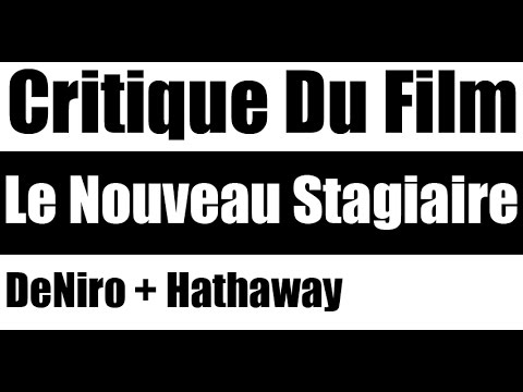 Le Nouveau Stagiaire Distribution : critique le nouveau stagiaire youtube ~ Farleysfitness.com Idées de Décoration
