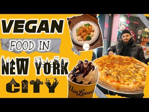 VEGAN FOOD IN NEW YORK CITY