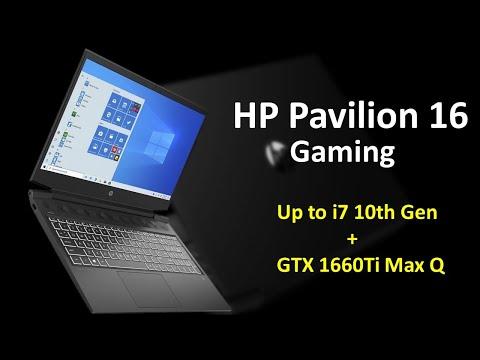 HP Pavilion 16 Gaming Laptop - i7 10th Gen + 1660Ti Max Q - All Details