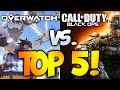 TOP 5 REASONS WHY OVERWATCH IS BETTER THAN BLACK OPS 3!
