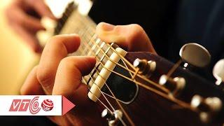 Fingerstyle: Những vũ điệu trên đàn guitar | VTC