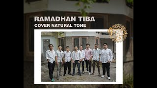 Ramadhan Tiba - Opick | Cover by Natural Tone ft. Meidico