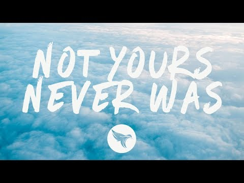 Hannah Jane Lewis - Not Yours Never Was (Lyrics)