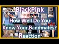 BLACKPINK Play 'How Well Do You Know Your Bandmates?' | Billboard | Reaction
