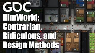 RimWorld: Contrarian, Ridiculous, and Impossible Game Design Methods