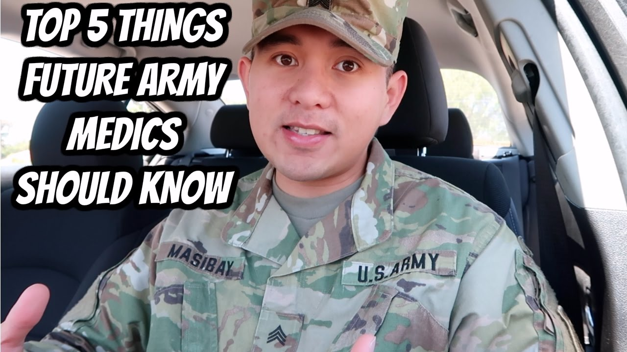 TOP 5 THINGS FUTURE ARMY MEDICS SHOULD KNOW!!!